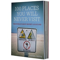 100 Places You Will Never Visit Book