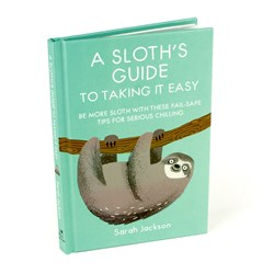 A Sloth's Guide to Taking it Easy Book