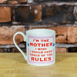 The Mother Rules Mug