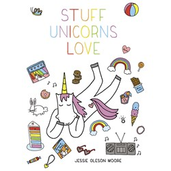 Stuff Unicorns Love Book