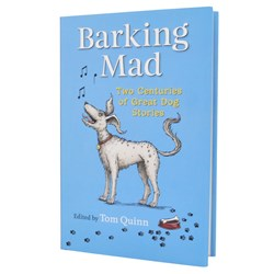 Barking Mad Book | 200 Years of Dog Stories