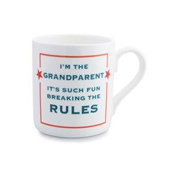 I'm the Grandparent Mug | Such fun breaking the Rules