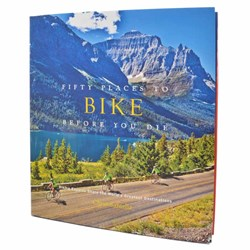 Fifty Places to Bike Before You Die Book | Cycling Books