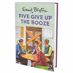 Five Give Up The Booze | Enid Blyton For Grown-Ups