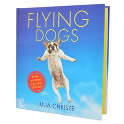 Flying Dogs The Book | Julia Christie