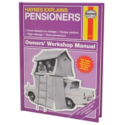 Haynes Explains Pensioners - The Manual