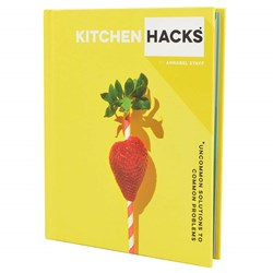 Kitchen Hacks The Book | Uncommon Solutions!