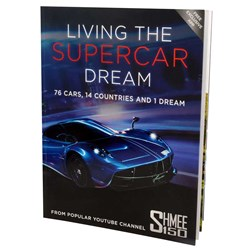 Living The Supercar Dream Book | Written By Shmee150