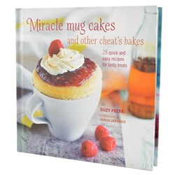 Miracle Mug Cakes & Other Cheat's Bakes Cook Book