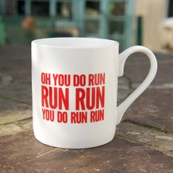 Oh You Do Run Run Run Mug