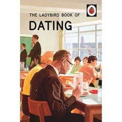 The Ladybird Book of  DATING | Books for Grown-Ups Series