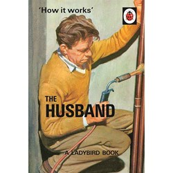 The Ladybird Book of the HUSBAND | Books for Grown-Ups Series