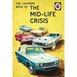 The Ladybird Book of THE MID LIFE CRISIS | Books for Grown-Ups Series