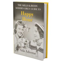 The Modern Girl's Guide To Happy Hour | Mills & Boon