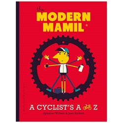The Modern MAMIL - A Cyclist's A-Z | Middle Aged Man In Lycra
