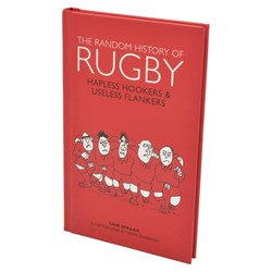 The Random History of Rugby Book | By Ian Spragg