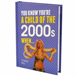 You Know You're a Child of the 2000s When... Book
