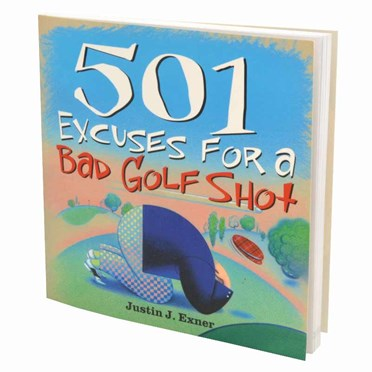 An image of 501 Excuses for a Bad Golf Shot