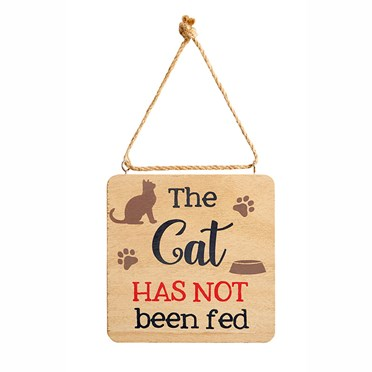 The Cat and Dog Has Been Fed Signs