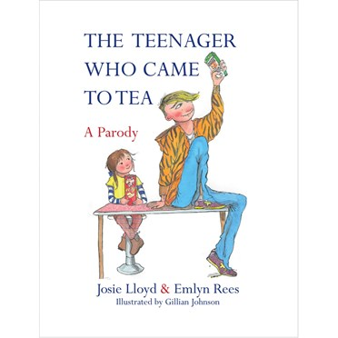 The Teenager who Came to Tea Book - A Parody
