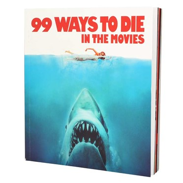 99 Ways To Die In The Movies Book