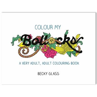 Colour My Bollocks Adult Colouring Book