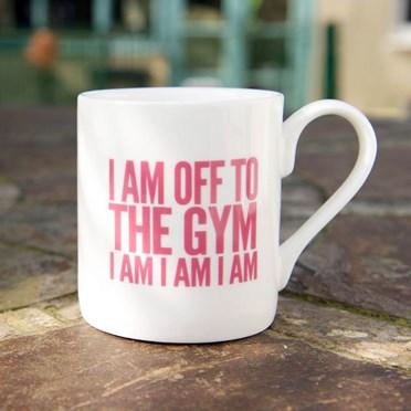 I Am Off To The Gym Mug