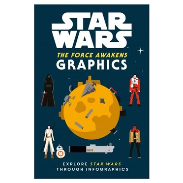 Star Wars The Force Awakens Graphics Book