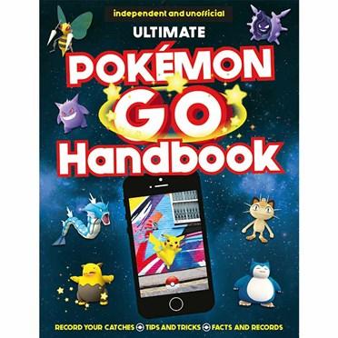 The Ultimate Pokemon Go Handbook