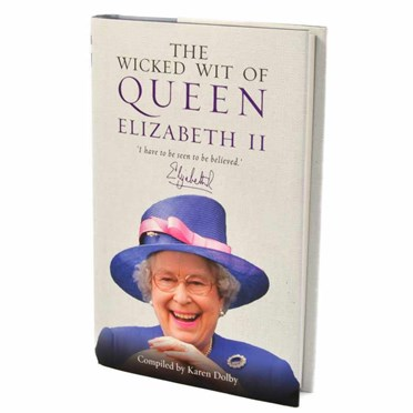 The Wicked Wit of Queen Elizabeth II Book