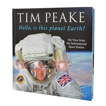 Tim Peake - Hello, Is This Planet Earth?