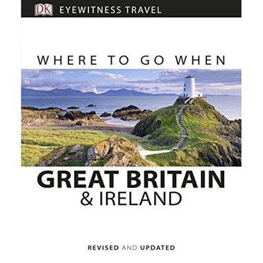 Where to Go When In Great Britain & Ireland Book