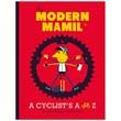 The Modern MAMIL - A Cyclist's A-Z